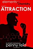 Attraction: Elements of Chemistry (Hypothesis) (Volume 1)