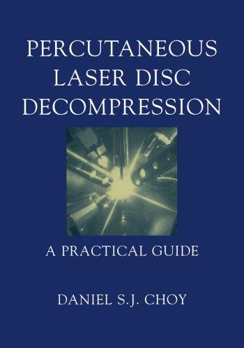 Percutaneous Laser Disc Decompression: A Practical Guide