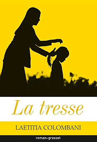 La tresse  [Laetitia Colombani] (Tapa Blanda)