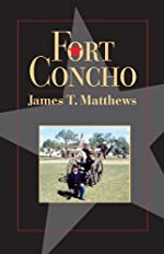 Fort Concho: A History and a Guide - Paperback