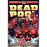 Deadpool: Mission Improbable (0785106650) by Kelly, Joe