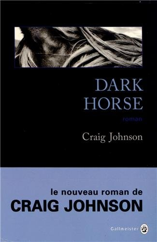LV Fabienne - Challenge Wyoming - Dark horse de Craig Johnson 419j1VUzRHL._SL500_