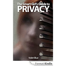 The Smart Girl's Guide to Privacy (English Edition)