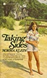 Taking Sides (An Avon Flare Book) (038000528X) by Klein, Norma