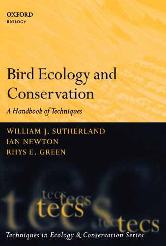 Bird Ecology And Conservation: A Handbook Of Techniques (Techniques In Ecology & Conservation)