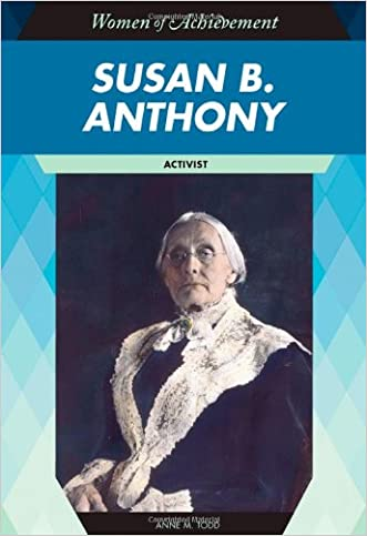 the extraordinary career of susan b anthony one of americas civil right leaders