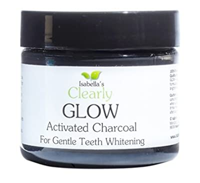 Isabella's Clearly GLOW, Best Natural Teeth Whitening Activated Charcoal Powder Bleach Toothpaste. Brighten, Whiten Stained Teeth. Healthy Gums. Best American Hardwood 2 Oz