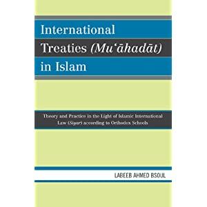 Amazon.com: International Treaties (Mu'ahadat) in Islam: Practice ...