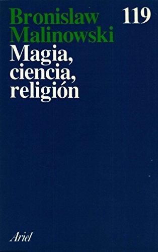 Magia, Ciencia Y Religión
