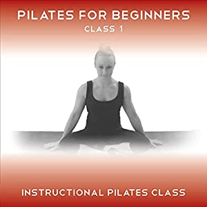 Pilates for Beginners Class 1: An Easy to Follow Pilates Class for Beginners | [Lucy Owen]