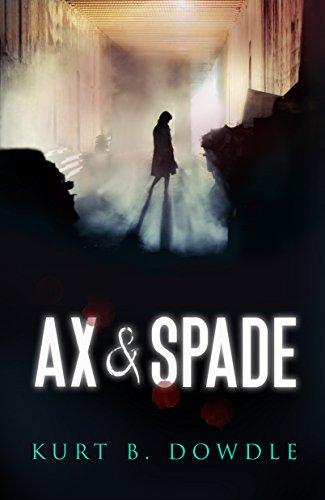 Ax & Spade: A Thriller (Raven Trilogy Book 1)