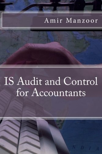IS Audit and Control for Accountants