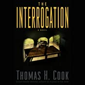 The Interrogation | [Thomas H. Cook]
