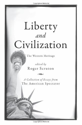 Liberty and Civilization: The Western Heritage (The American Spectator)