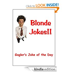 Blonde Jokes: 500 Blonde Jokes to Make Your Toes Curl!