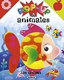 Colores - Pop Up de Animales (Spanish Edition)