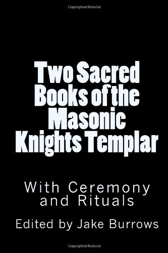 Two Sacred Books of the Masonic Knights Templar