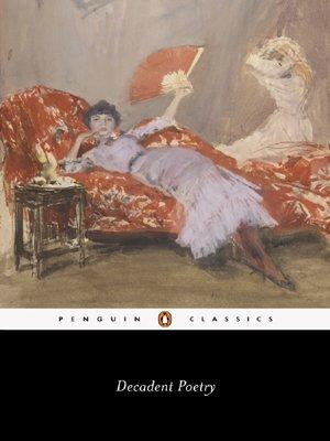 Decadent Poetry (Penguin Classics)