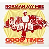 echange, troc Compilation - Norman Jay Presents : Good Times 30th Anniversary Edition