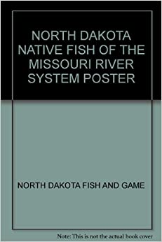 North Dakota Native Fish Of The Missouri River System