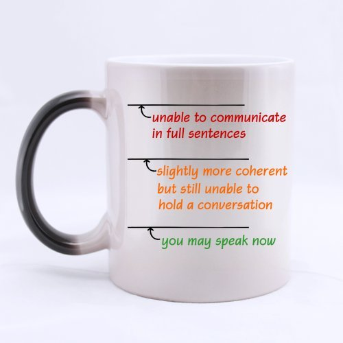 Best Funny Sarcasm Office Gift You May Speak Now Morphing Coffee Mug Or Tea Cup,Ceramic Material Mugs - 11Oz