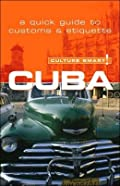 Cuba - Culture Smart!: a quick guide to customs & etiquette