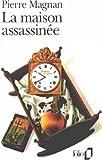 echange, troc Magnan - La Maison Assassinee