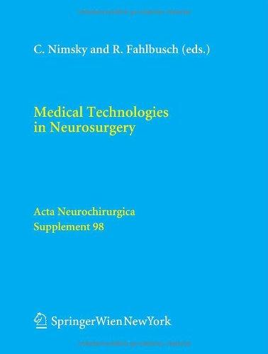 Medical Technologies In Neurosurgery (Acta Neurochirurgica Supplement)