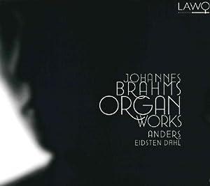 Brahms: Organ Works