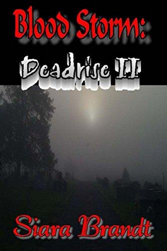 Book: Blood Storm - Deadrise II by Siara Brandt