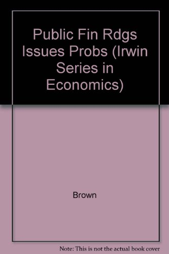 Readings, Issues, and Problems in Public Finance, 4th Edition
