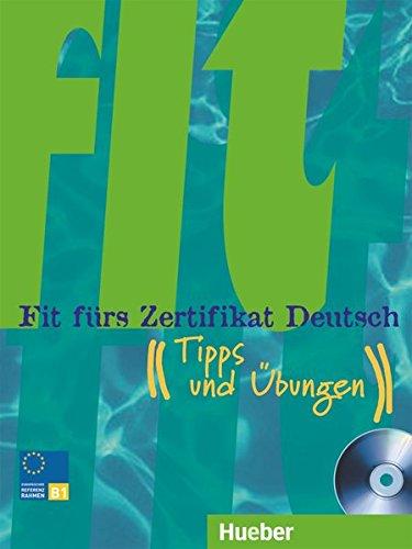 Fit fürs Zertifikat Deutsch: Lehrbuch mit Audio-CD