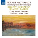 echange, troc  - Permit Me Voyage Transcriptions Pour Trompette Et Piano