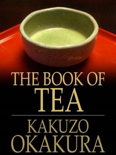 Kakuzo Okakura - The Book of Tea Illustrated (English Edition)