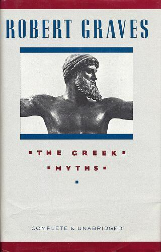 The Greek Myths, Graves, Robert