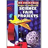 img - for 100 First-Prize Make-It-Yourself Science Fair Projects book / textbook / text book