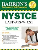 img - for Barron's NYSTCE: LAST ATS-W CST [Paperback] [2010] 3 Ed. Robert D. Postman Ed.D. book / textbook / text book