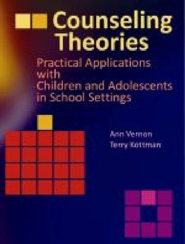 Counseling Theories: Practical Applications With Children...