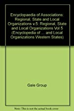 Encyclopedia of Associations Regional State and Local Organizations Western by Phillips