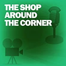 The Shop Around the Corner: Classic Movies on the Radio  by Screen Guild Theater Narrated by James Stewart, Margaret Sullavan, Frank Morgan