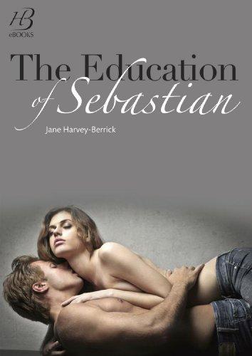 The Education of Sebastian (The Education of...) by Jane Harvey-Berrick