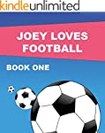 Joey Loves Football: Book One