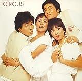 サーカス アルファミュージック編 1978~1980