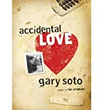 [ Accidental Love [ ACCIDENTAL LOVE BY Soto, Gary ( Author ) Jan-01-2008[ ACCIDENTAL LOVE [ ACCIDENTAL LOVE BY SOTO, GARY ( AUTHOR ) JAN-01-2008 ] By Soto, Gary ( Author )Jan-01-2008 Paperback