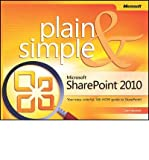 img - for Microsoft SharePoint 2010 Plain & Simple: Learn the Simplest Ways to Get Things Done with Microsoft SharePoint 2010 (Plain & Simple) (Paperback) - Common book / textbook / text book