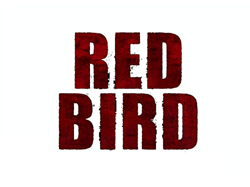 RED BIRD - Season 1