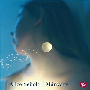 Månvarv [Lunar Moth] | [Alice Sebold, Ulla Danielsson (translator)]