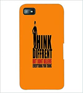 PRINTSWAG THINK DIFFERENT QUOTE Designer Back Cover Case for BLACKBERRY Z10