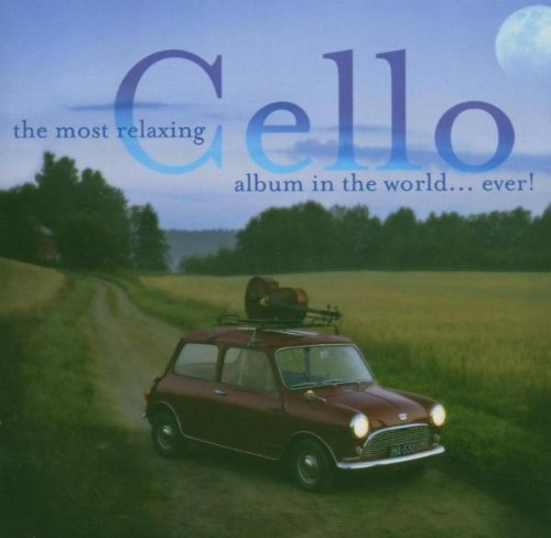 The Most Relaxing Cello Album in the World Ever