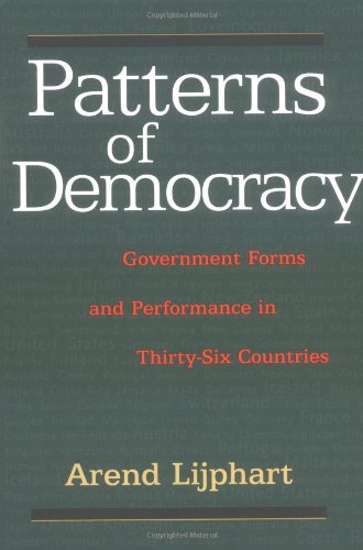 Patterns of Democracy: Government Forms and Performance...